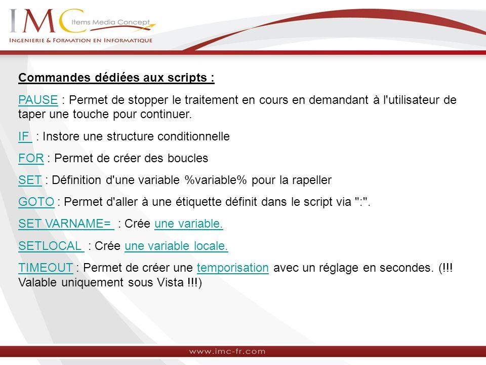 Commandes dédiées aux scripts :