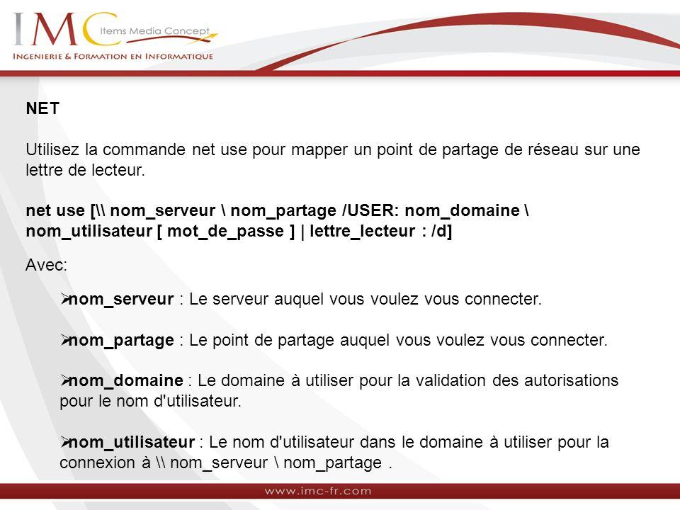 NET Utilisez la commande net use pour mapper un point de partage de réseau sur une lettre de lecteur.