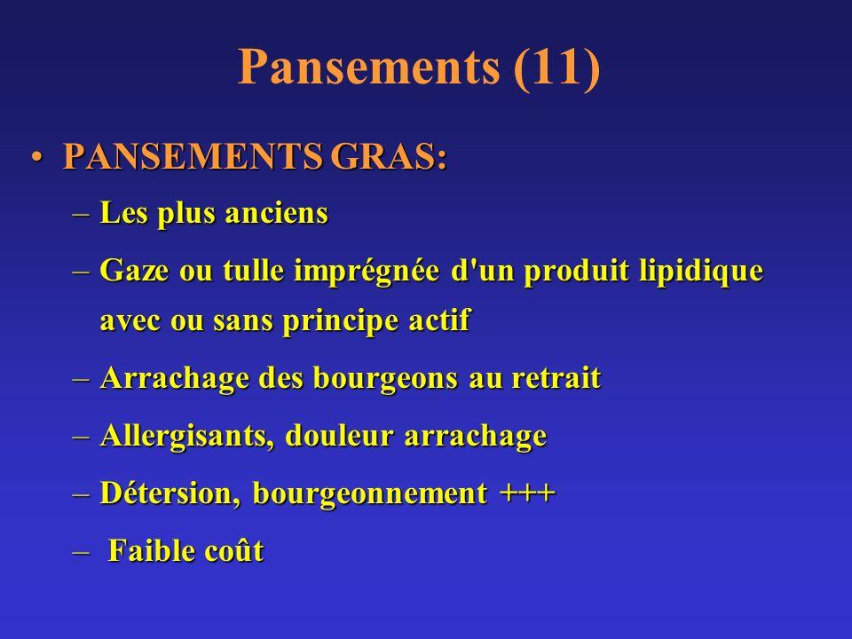 Pansements (11) PANSEMENTS GRAS: Les plus anciens