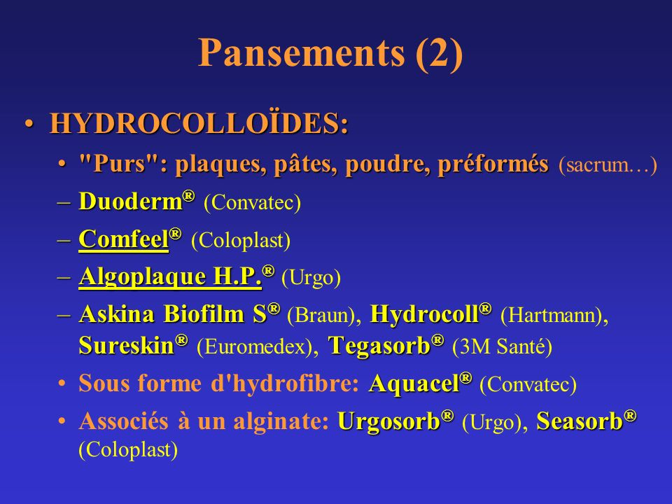 Pansements (2) HYDROCOLLOÏDES: