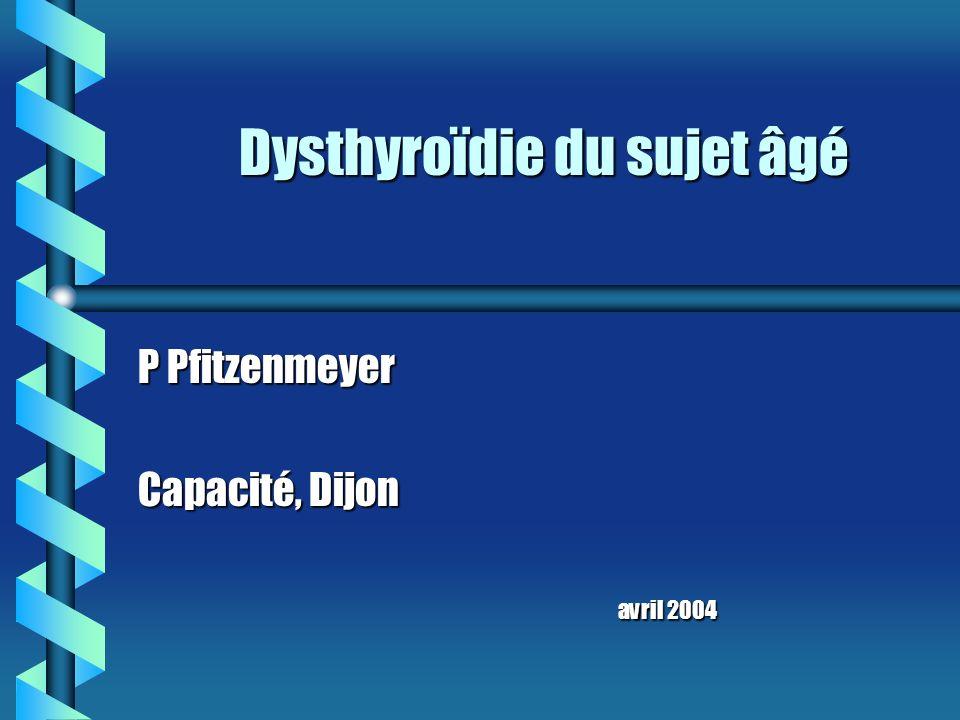 Dysthyroïdie du sujet âgé