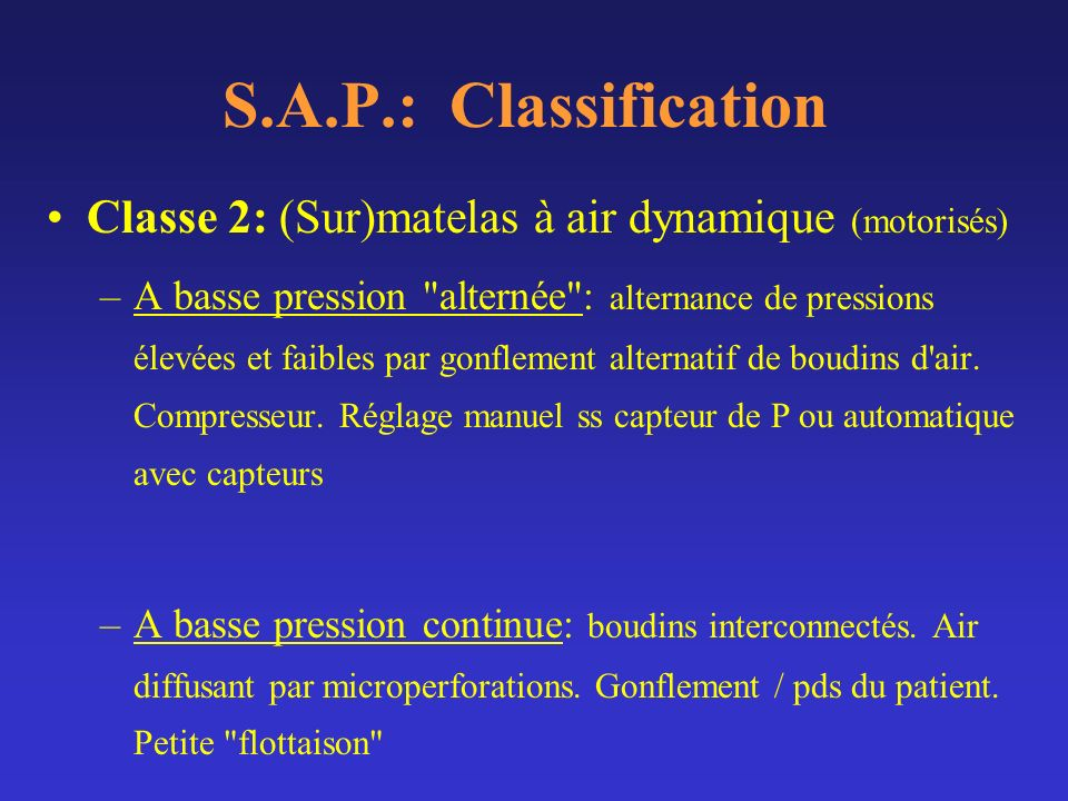 S.A.P.: Classification Classe 2: (Sur)matelas à air dynamique (motorisés)
