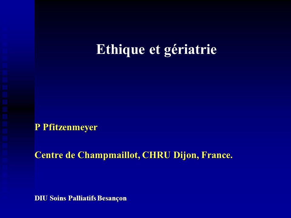 Ethique et gériatrie P Pfitzenmeyer