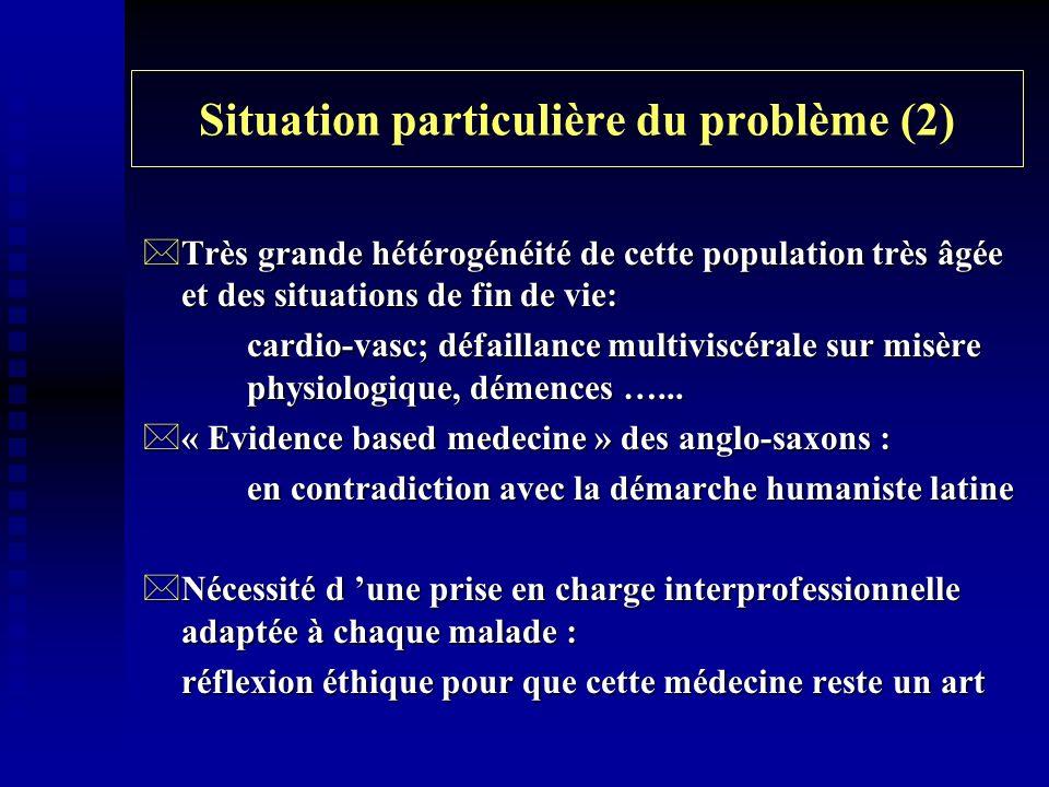 Situation particulière du problème (2)