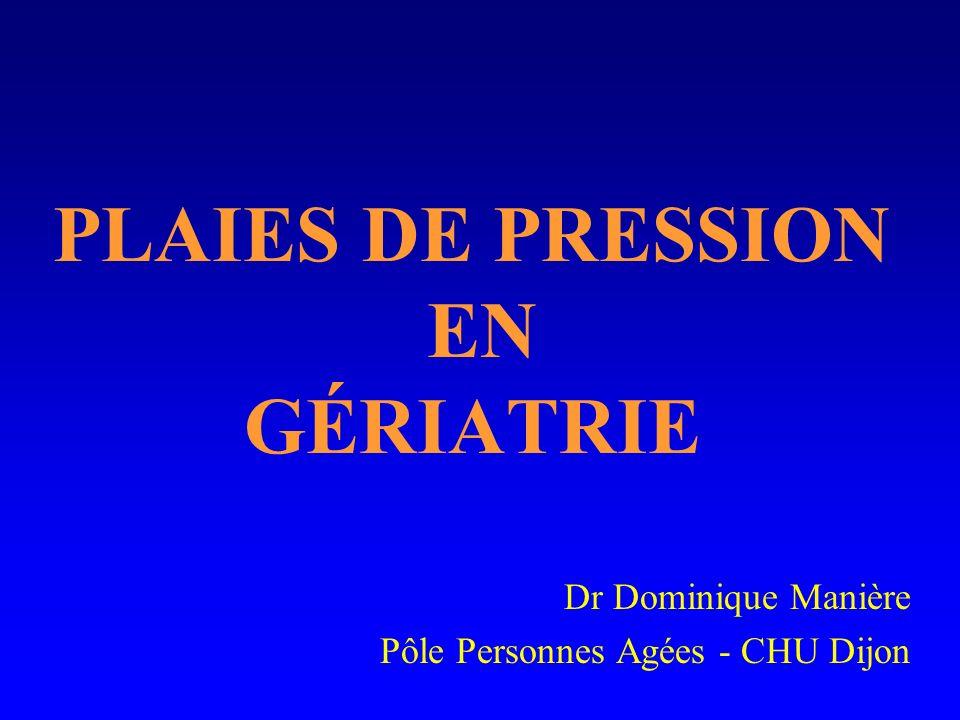 PLAIES DE PRESSION EN GÉRIATRIE