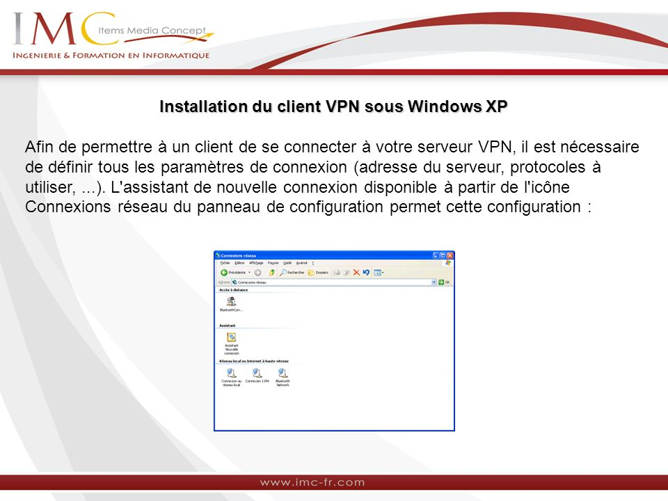 Installation du client VPN sous Windows XP