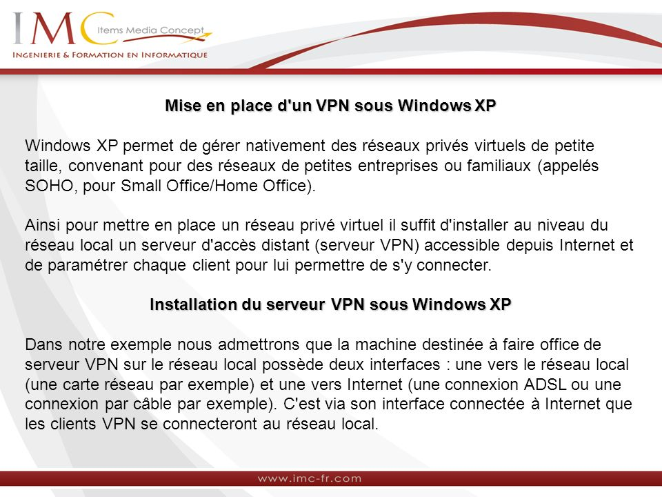 Mise en place d un VPN sous Windows XP