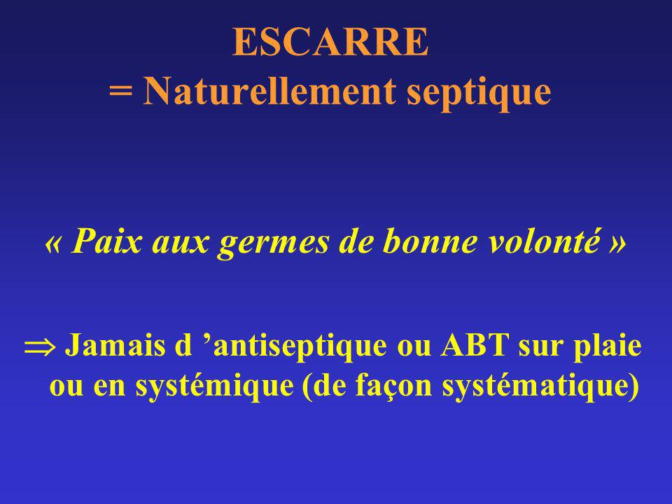 ESCARRE = Naturellement septique