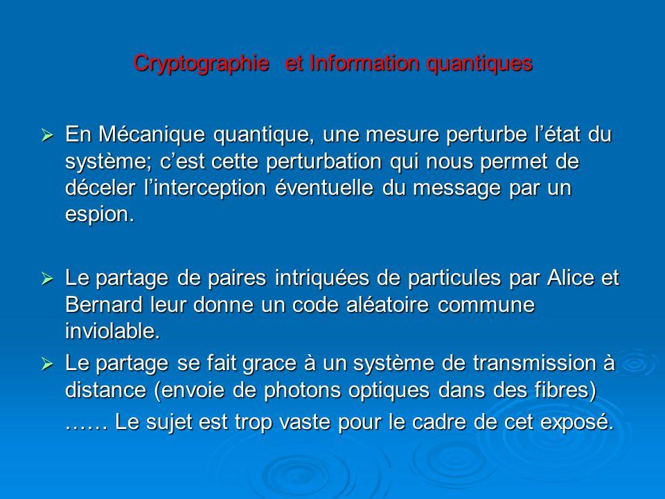 Cryptographie et Information quantiques