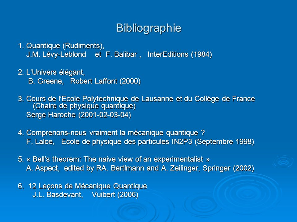 Bibliographie 1. Quantique (Rudiments),