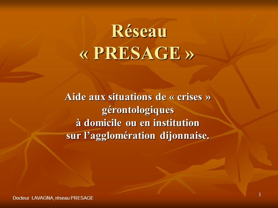 Réseau « PRESAGE » Aide aux situations de « crises » gérontologiques