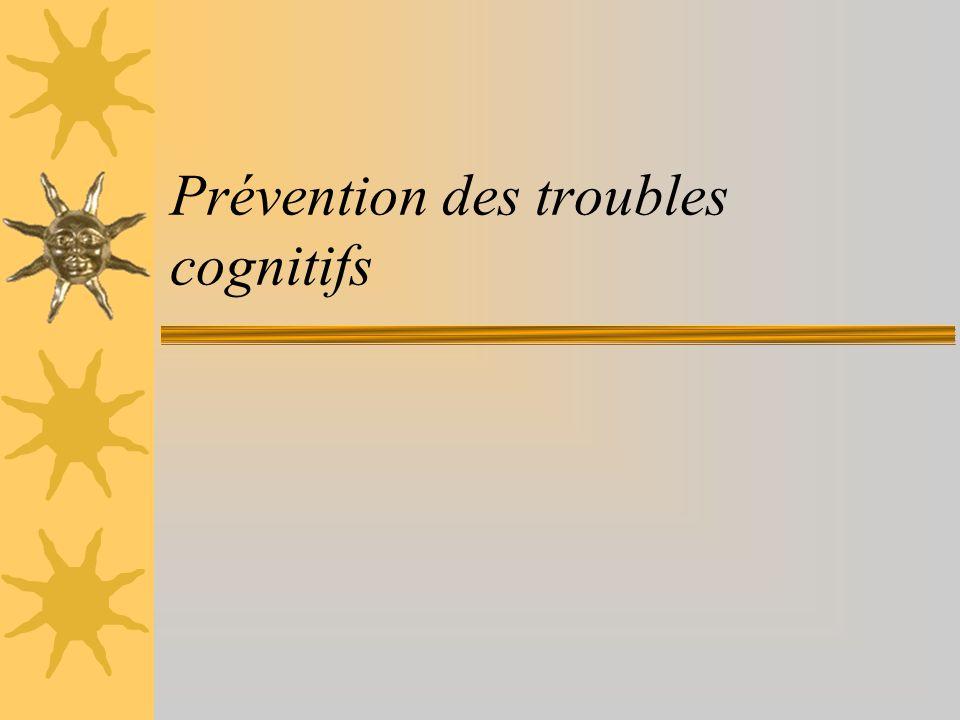 Prévention des troubles cognitifs
