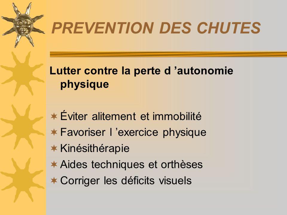 PREVENTION DES CHUTES Lutter contre la perte d 'autonomie physique