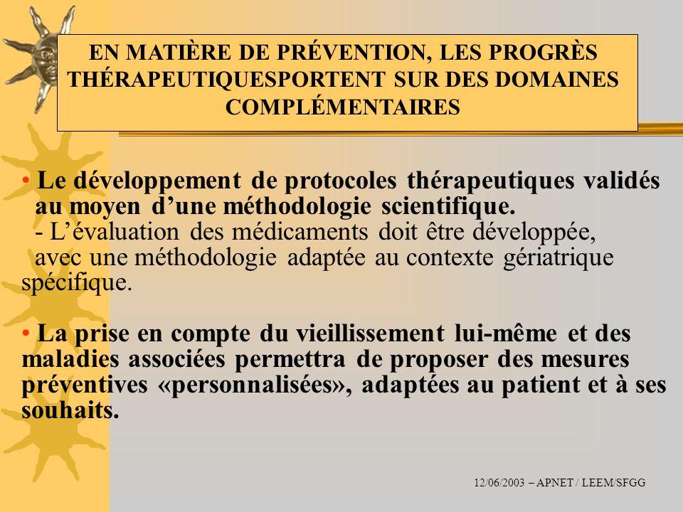 Le développement de protocoles thérapeutiques validés