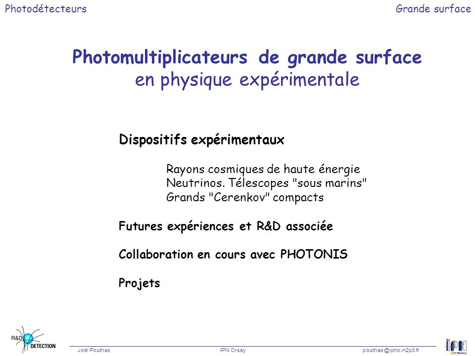 Photomultiplicateurs de grande surface