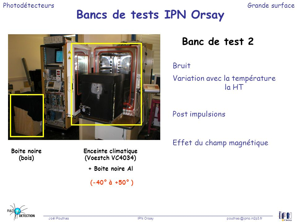 Bancs de tests IPN Orsay