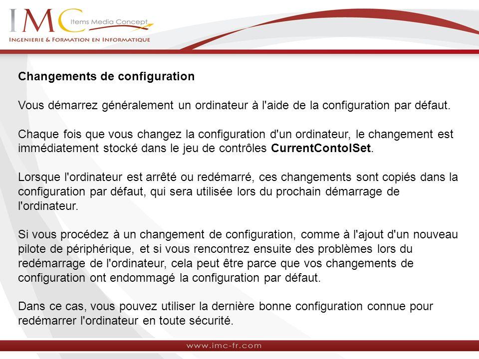 Changements de configuration