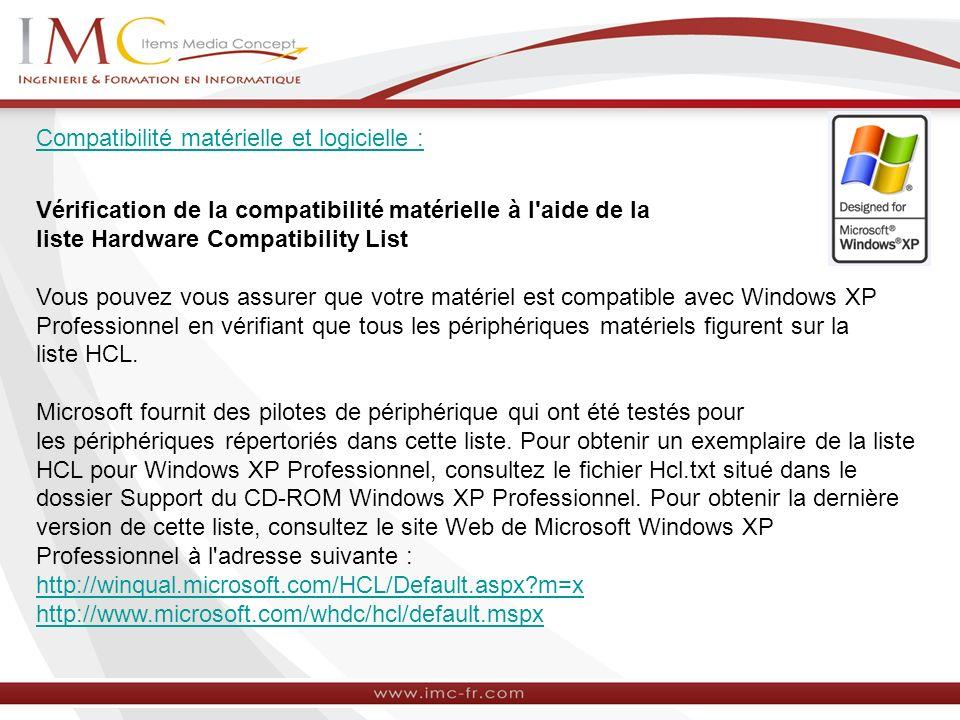 Compatibilité matérielle et logicielle :