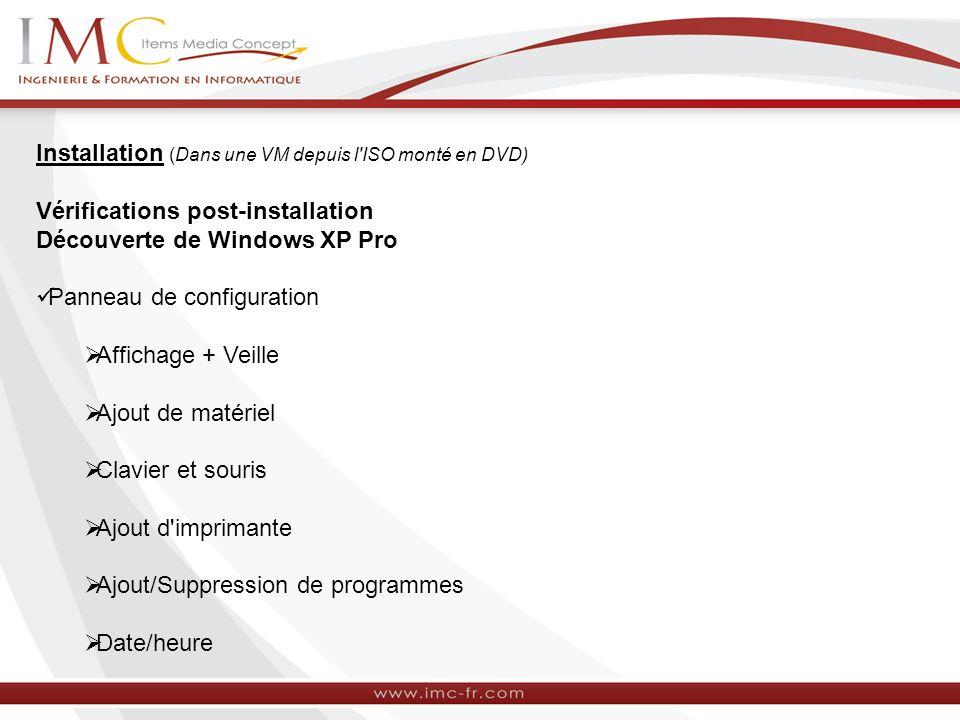 Installation (Dans une VM depuis l ISO monté en DVD)