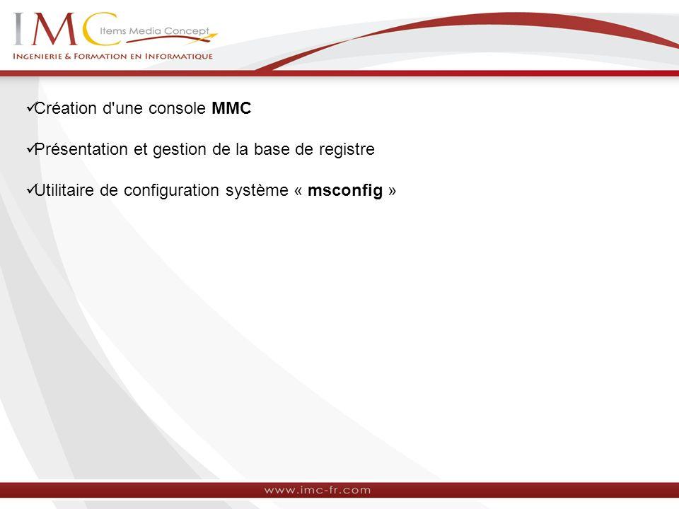 Création d une console MMC