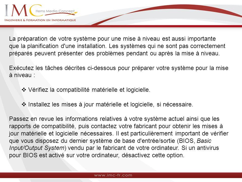 La préparation de votre système pour une mise à niveau est aussi importante