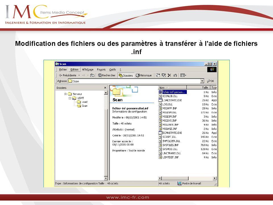 Modification des fichiers ou des paramètres à transférer à l aide de fichiers .inf
