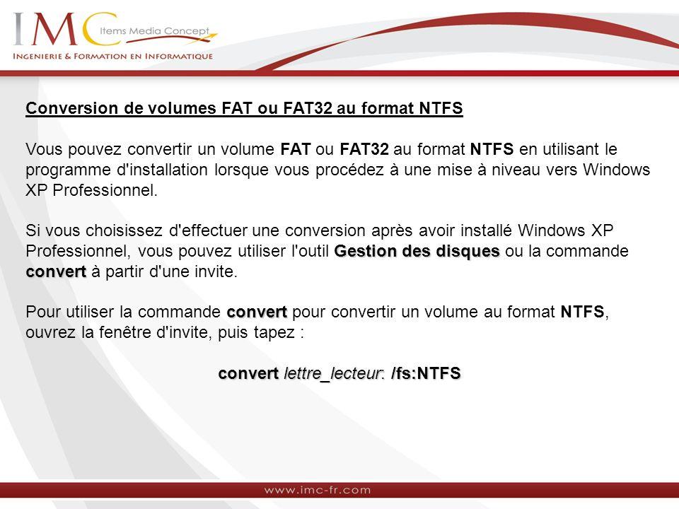 convert lettre_lecteur: /fs:NTFS