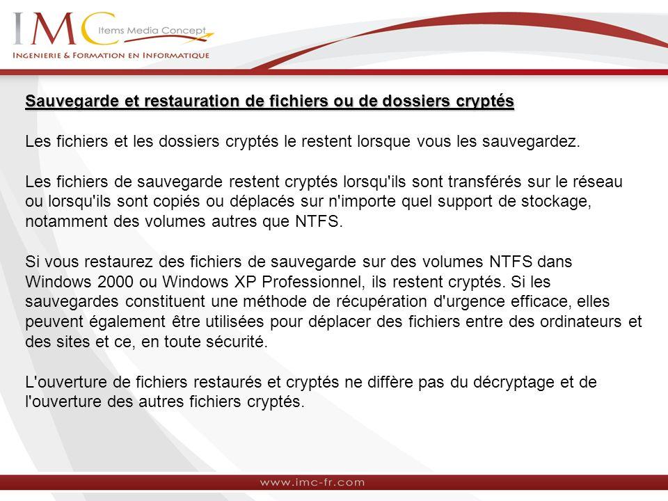 Sauvegarde et restauration de fichiers ou de dossiers cryptés