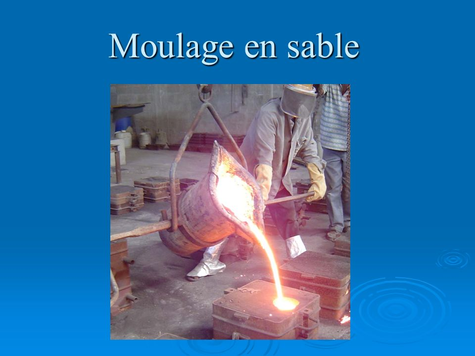 Moulage en sable