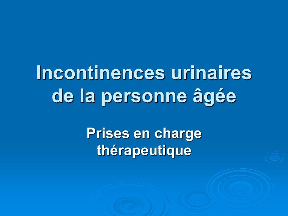 Incontinences urinaires de la personne âgée