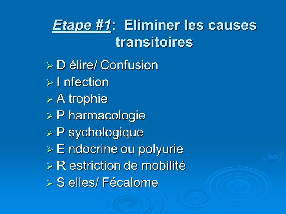Etape #1: Eliminer les causes transitoires