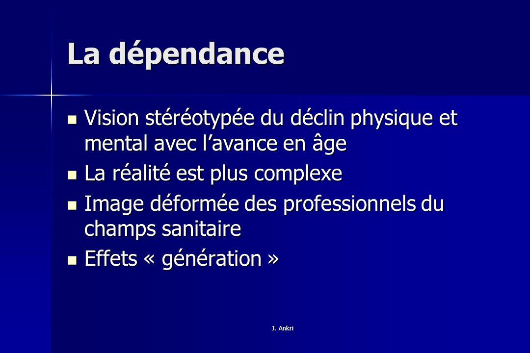 La dépendance Vision stéréotypée du déclin physique et mental avec l'avance en âge. La réalité est plus complexe.
