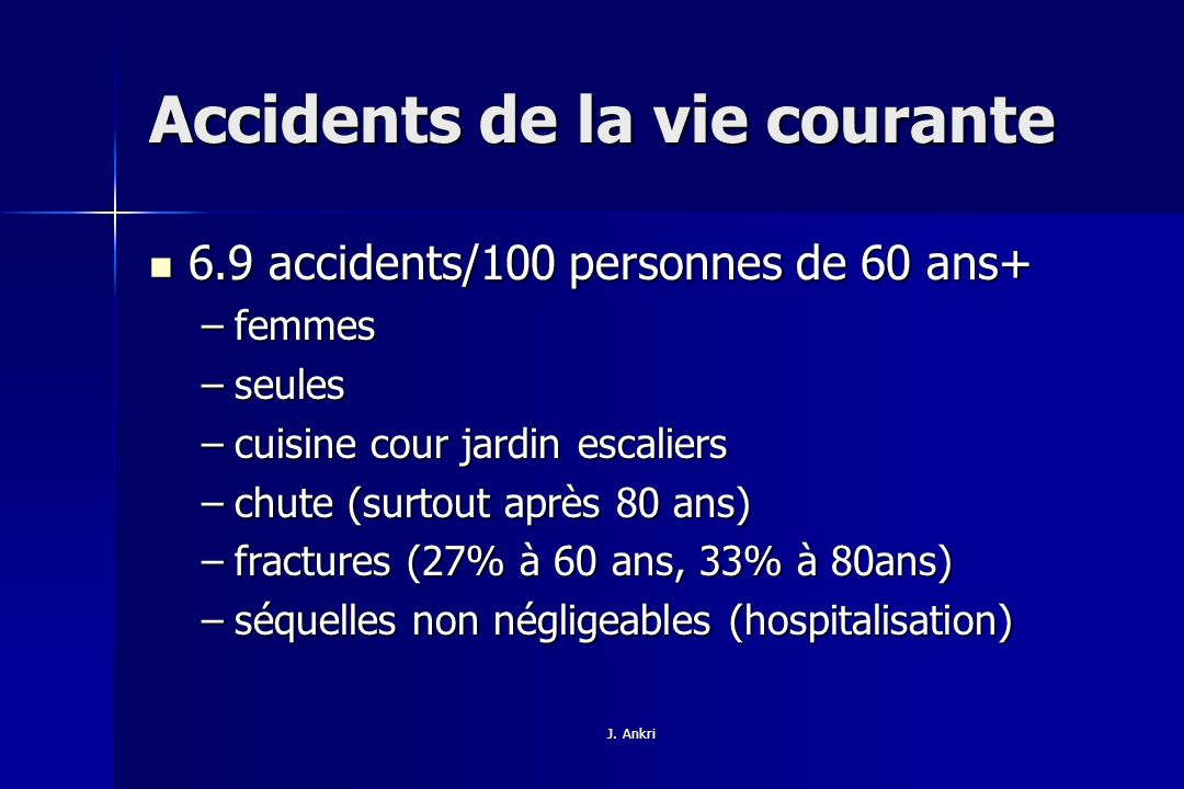 Accidents de la vie courante