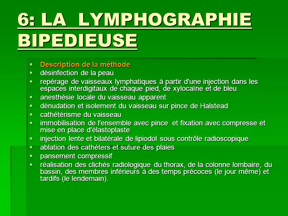 6: LA LYMPHOGRAPHIE BIPEDIEUSE