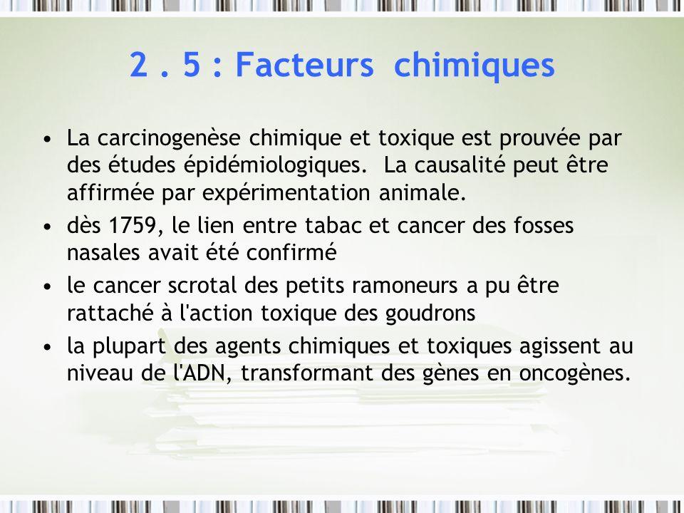 2 . 5 : Facteurs chimiques