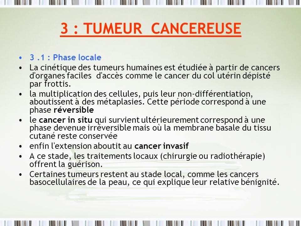 3 : TUMEUR CANCEREUSE 3 .1 : Phase locale