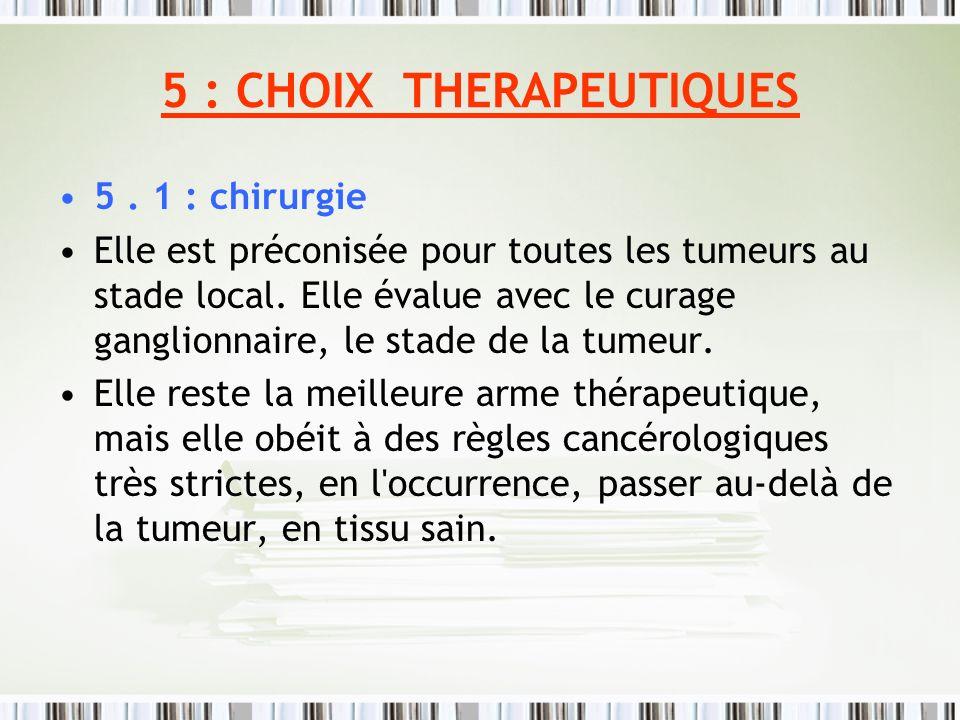 5 : CHOIX THERAPEUTIQUES