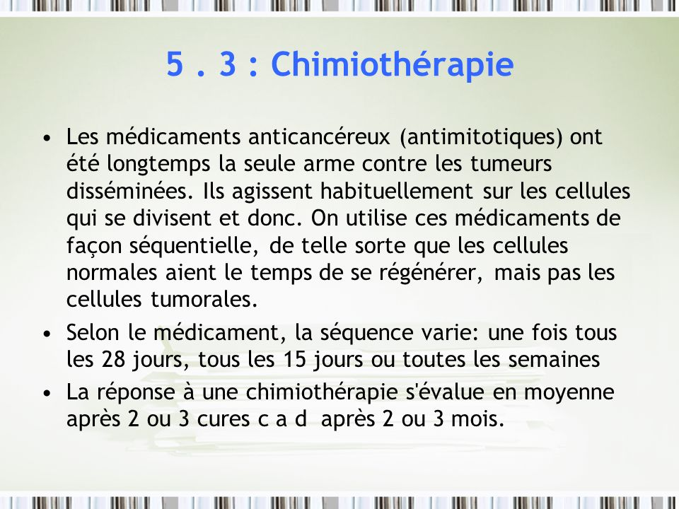 5 . 3 : Chimiothérapie