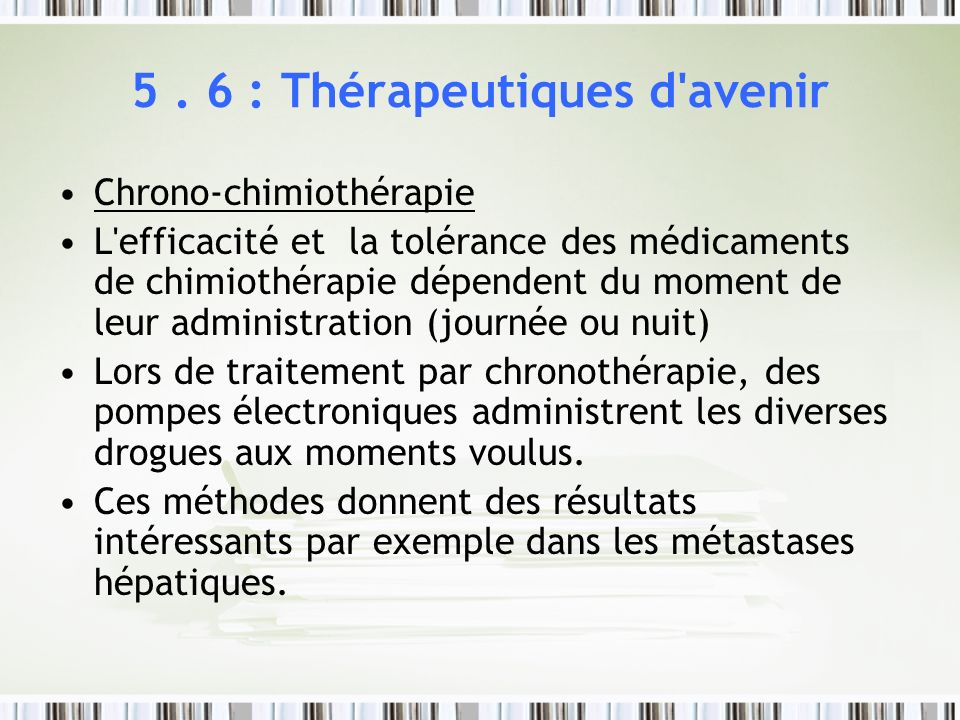 5 . 6 : Thérapeutiques d avenir