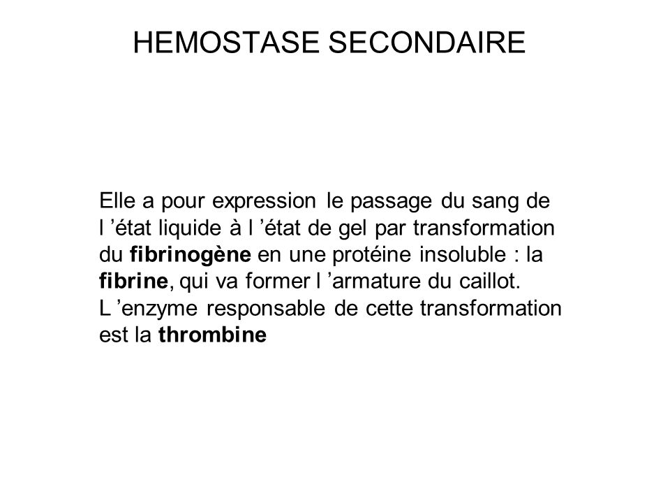 HEMOSTASE SECONDAIRE