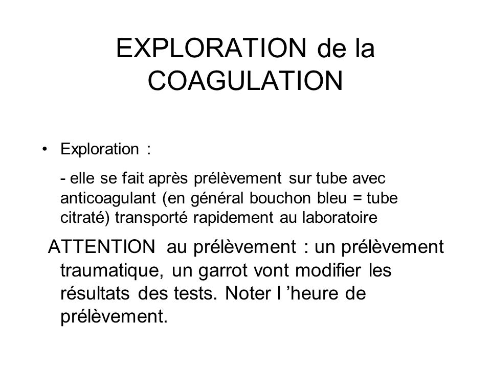 EXPLORATION de la COAGULATION