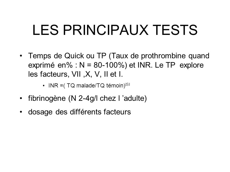 LES PRINCIPAUX TESTS