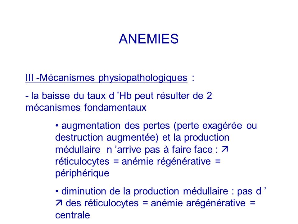 ANEMIES III -Mécanismes physiopathologiques :