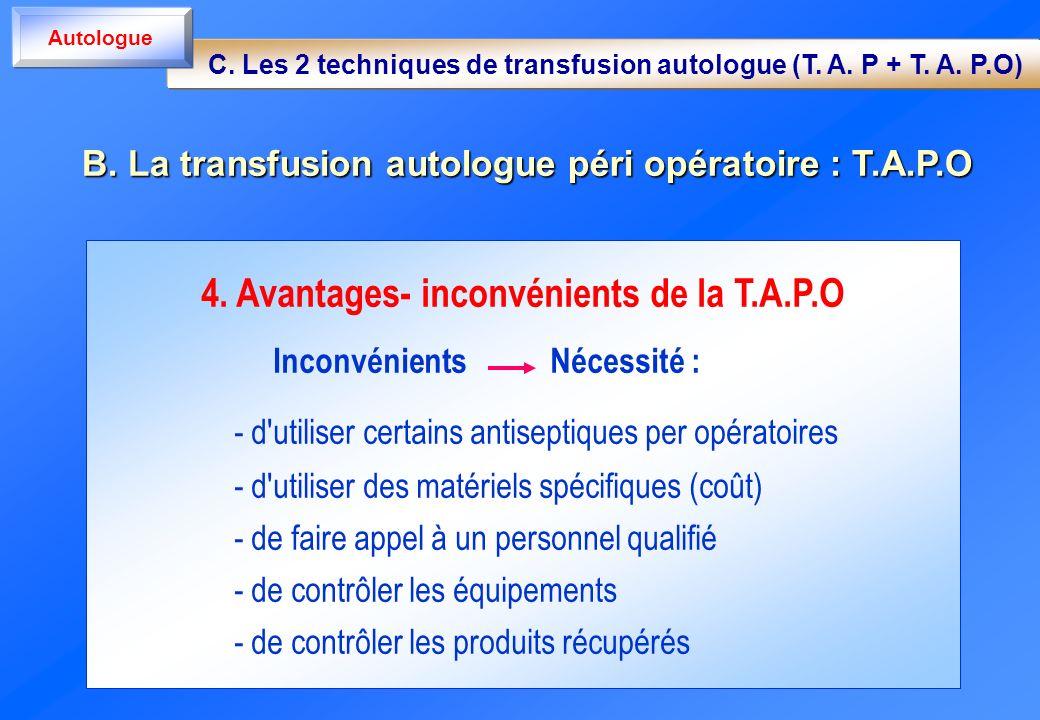 4. Avantages- inconvénients de la T.A.P.O