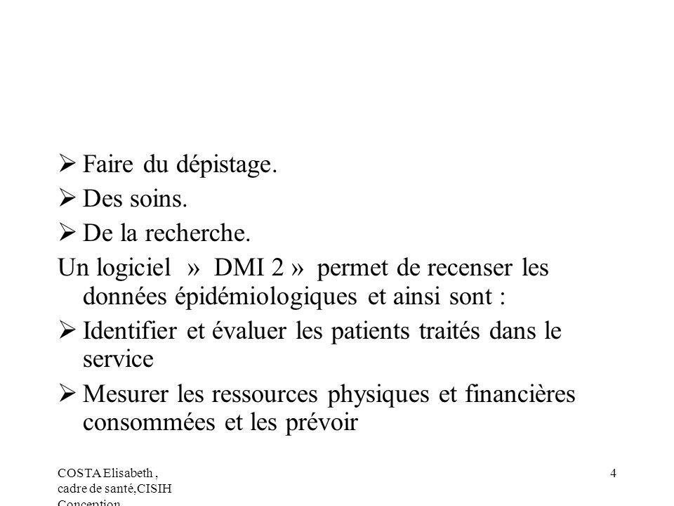 Identifier et évaluer les patients traités dans le service