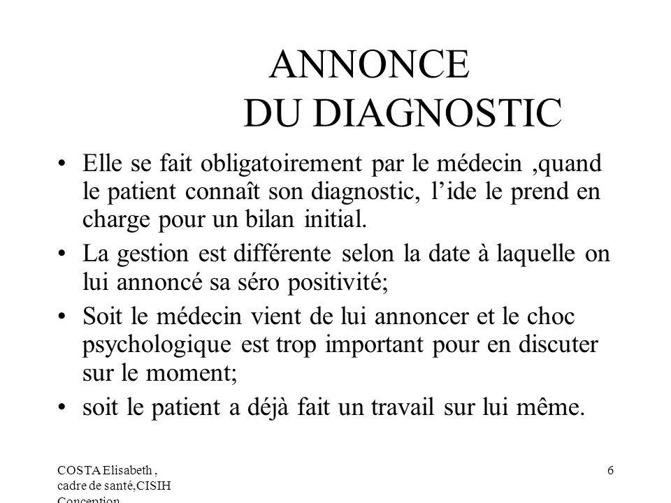 ANNONCE DU DIAGNOSTIC