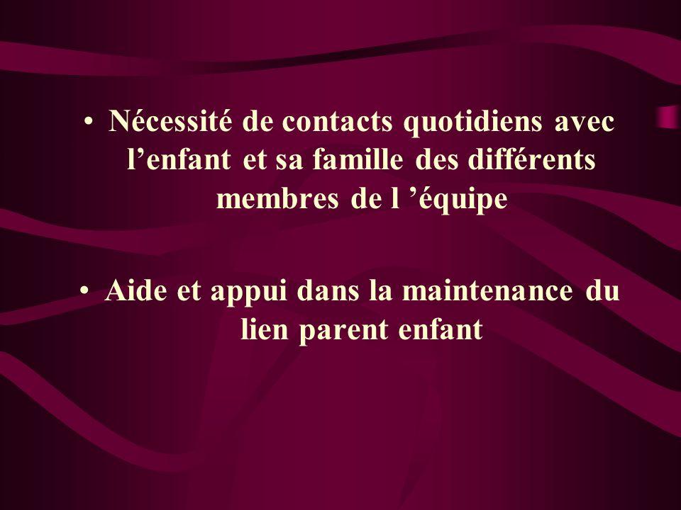 Aide et appui dans la maintenance du lien parent enfant