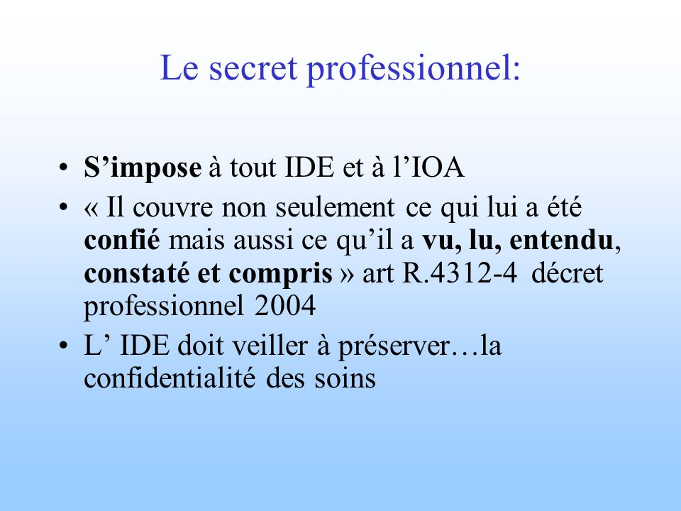 Le secret professionnel: