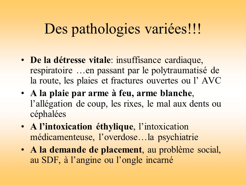 Des pathologies variées!!!