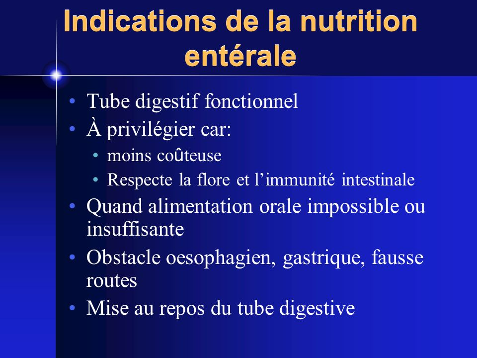 Indications de la nutrition entérale